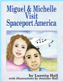 "Cover of ""Miguel & Michelle Visit Spaceport America"""