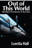 "Cover of ""Out of this World: New Mexico's Contributions to Space Travel"""
