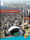 "Cover of ""From Skyscrapers to Superdomes: Forces in Balance"""