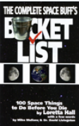 "Cover of ""The Complete Space Buff's Bucket List"""